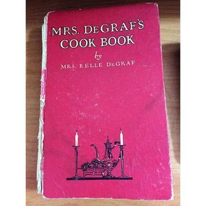 Mrs DeGraf's Cook Book 1922